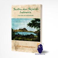 Sastra dan Sejarah Indonesia - Henri Chambert-loir