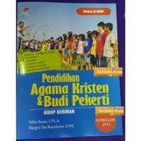 8 SMP. PAK & Budi Pekerti Kurikulum 2013 Pendidikan Agama Kristen