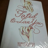 Novel Fated To Love You - Yunisaussay