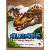 ALLOSAURUS Si Gigi Gergaji - Seri Pengenalan Dinosaurus