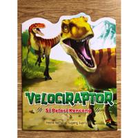 VELOCIRAPTOR Si Pelari Kencang - Seri Pengenalan Dinosaurus