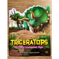 TRICERATOPS Si Paras Bertanduk Tiga - Seri Pengenalan Dinosaurus