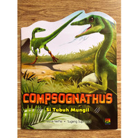 COMPSOGNATHUS SI Tubuh Mungil - Seri Pengenalan Dinosaurus