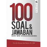 Buku 100 Soal & Jawaban Ekspor-Impor-Interinsuler dalam Angka