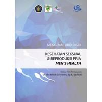 Buku Mengenal Urologi 2 : Kesehatan Seksual dan Reproduksi Pria