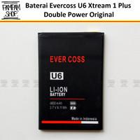 Baterai Evercoss U6 Xtream 1 Plus Double Power Original Batrai Batre