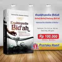 Ensiklopedia Bidah - Penjelasan Bidah + Kumpulan Fatwa Ulama