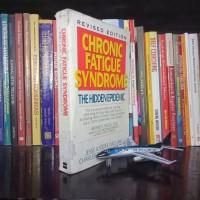 Chronic Fatigue Syndrome : the hidden epidemic