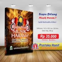 Buku Siapa Bilang Musik Haram ? Pro Kontra Nyanyian