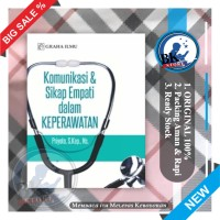 Komunikasi & Sikap Empati dalam Keperawatan , buku komunikasi kesehata