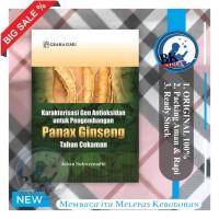 buku Karakterisasi Gen Antioksidan untuk Pengembangan Panax Ginseng
