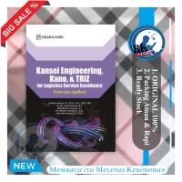 Buku Kansei Engineering, Kano, & TRIZ for Logistics Service Excellence