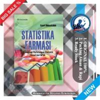 Statistika Farmasi Dilengkapi Perhitungan Statistik Excel dan SPSS