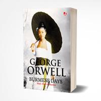 Burmese Days, Hari-Hari di Burma - George Orwell -