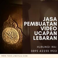 Video Ucapan Lebaran Idul Fitri
