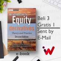 An Introduction to Equity Derivatives: Theory and Practice (2e)
