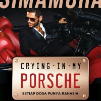 Novel Crying In My Porsche - Christian Simamora