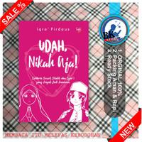 Buku Udah Nikah Aja buku muslimah Ready Stok Original Best Seller