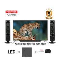 POLYTRON PLD43TS156 SMART TV BOX RAM 4GB ROM 32GB [43INCH] GARANSI 5T