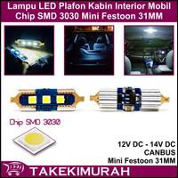 Lampu LED Plafon Kabin Mobil SMD 3030 Canbus Festoon Mini 31MM