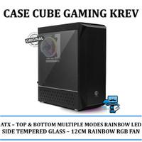 CASE CUBE GAMING KREV - TOP & BOTTOM FRONT MULTIPLE MODES RAINBOW LED