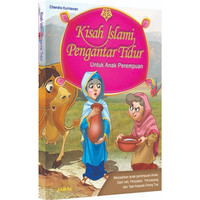 Kisah Islami Pengantar Tidur Anak Perempuan - Buku Anak - Dongeng Anak