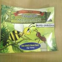BUKU DONGENG ANAK INDONESIA - TAWON MENANGIS - KAK WEES IBNOE SAYY wr