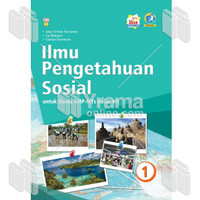 BUKU ILMU PENGETAHUAN SOSIAL UNTUK SISWA SMP-MTs KELAS VII (KIKD 2018)