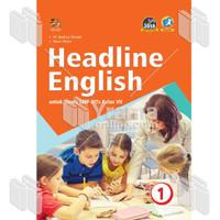 BUKU HEADLINE ENGLISH UNTUK SISWA SMP-MTs KELAS VII (KIKD 2018)