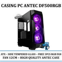 Casing PC Antec DF500RGB - Side Tempered Glass|FREE 3PCS ANTEC RGB FAN
