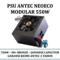 Antec NeoECO MODULAR 550W - 80+ Bronze Certified - Japanese Capacitor!