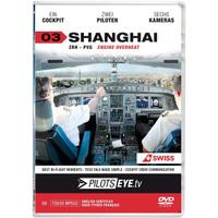DVD Pilotseye Zurich - Shanghai