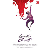 The Mysterious Mr. Quin (Mr. Quin Yang Misterius ) by Agatha Christie