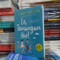 Novel Wattpad - LO TUNANGAN GUE - Yenny Marissa