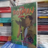 Buku - BOYMAN 2 - Anori Bob Sunardi