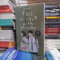 Novel Wattpad - FALL IN LOVE WITH SENIOR - Sonya Nadila