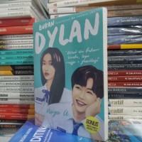 Novel - BUKAN DYLAN - Naya A