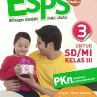 BUKU ESPS: PPKN SD/MI KELAS III/KTSP - DWI TYAS U.-IRMA MURTI K.