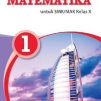 BUKU MATEMATIKA SMK/MAK KELAS X/K2013 - KASMINA