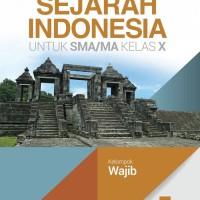 BUKU SEJARAH INDONESIA SMA JL.1/K13N-WAJIB - RATNA HAPSARI - M. ADIL