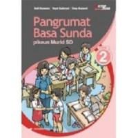BUKU PANGRUMAT BASA SUNDA JL.2/PROYEK - DEDI KOSWARA,DKK
