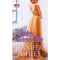 The Stolen Mackenzie Bride by Jennifer Ashley