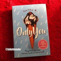 Novel ONLY YOU (Yustika M)