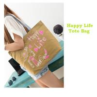 TC53 Happy Life Canvas Tote Bag / Tote Bag Wanita/ Tote Bag Wanita