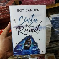 Novel Cinta Paling Rumit Boy Candra