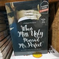 Novel Wattpad When Miss Ugly Merried Mr Perfect