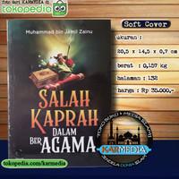 Salah Kaprah Dalam Beragama - Griya Ilmu - Muhammad bin Jamil Zainu