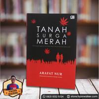 Tanah Surga Merah - Arafat Nur Buku Novel Murah Preloved