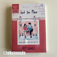 Novel JUST BE MINE (Pit Sansi)