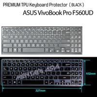 Keyboard Protector ASUS VivoBook Pro F560UD - PREMIUM TPU Black